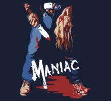 Maniac by loogyhead