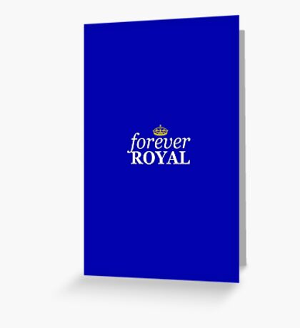 Forever Royal Greeting Card