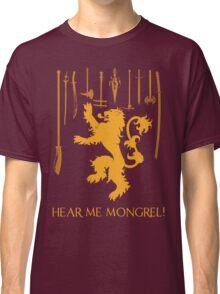 Hear Me Mongrel Gilgamesh Classic T-Shirt