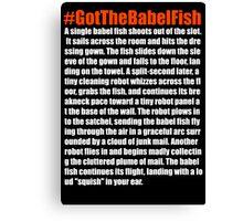 Babelfish Canvas Print