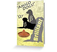 Amigo Dogs Greeting Card