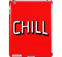 Chill - Netflix iPad Case/Skin