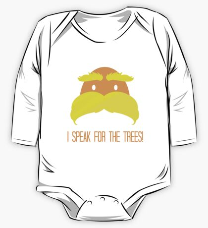 I Speak For The Trees! One Piece - Long Sleeve