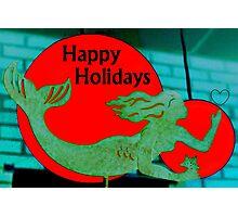 Christmas Mermaid - Happy Holidays Photographic Print
