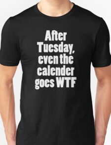 After tuesday T-Shirt