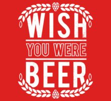 You Were Beer One Piece - Long Sleeve