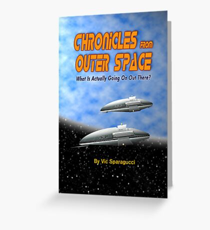 Chronicles from Outer Space book cover Greeting Card