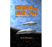 Chronicles from Outer Space book cover Photographic Print