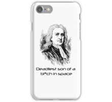 Isaac Newton is Deadly iphone case iPhone Case/Skin
