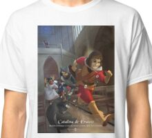 Catalina de Erauso - Rejected Princesses Classic T-Shirt