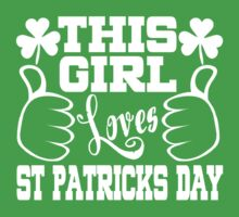This Girl Loves St. Patrick's Day Kids Clothes