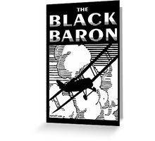 The Black Baron Greeting Card