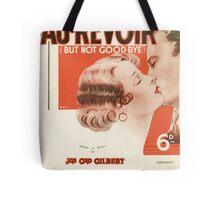 AU REVOIR BUT NOT GOODBYE (vintage illustration) Tote Bag