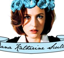 Dana Katherine Scully Sticker
