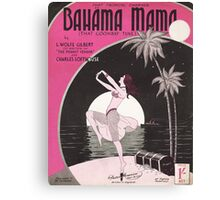 BAHAMA MAMA (vintage illustration) Canvas Print