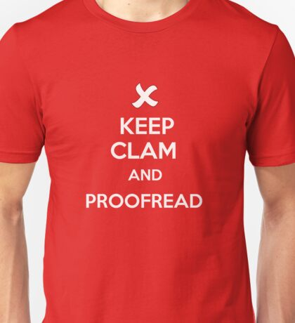 Keep Calm and Proofread - White Unisex T-Shirt