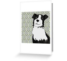 Who's a good boy? Greeting Card