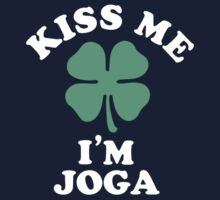 Kiss me, Im JOGA by MELISSIAS