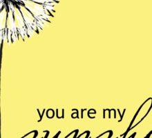You Are My Sunshine 02 Sticker