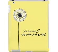 You Are My Sunshine 02 iPad Case/Skin