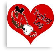 Turkey Leg Love Canvas Print