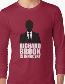 Richard Brook is Innocent Long Sleeve T-Shirt