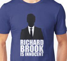 Richard Brook is Innocent Unisex T-Shirt
