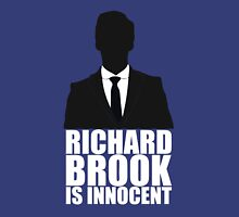 Richard Brook is Innocent Unisex T-Shirt