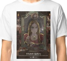 Elisabeth Bathory - Rejected Princesses Classic T-Shirt