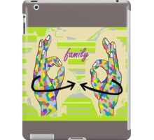 American Sign Language FAMILY iPad Case/Skin