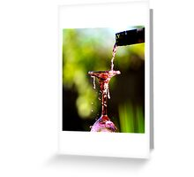 Spill The Wine #1 Greeting Card