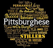 Pittsburghese by HendersonGDI
