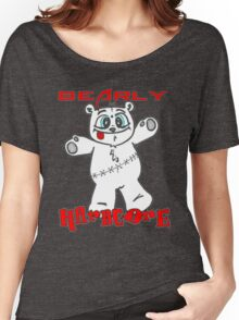 CWE bearly hardcore Women's Relaxed Fit T-Shirt