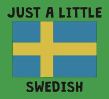 Just A Little Swedish Baby Tee
