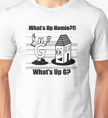 Homie G white shirt Unisex T-Shirt