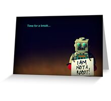 I (not) Robot Greeting Card