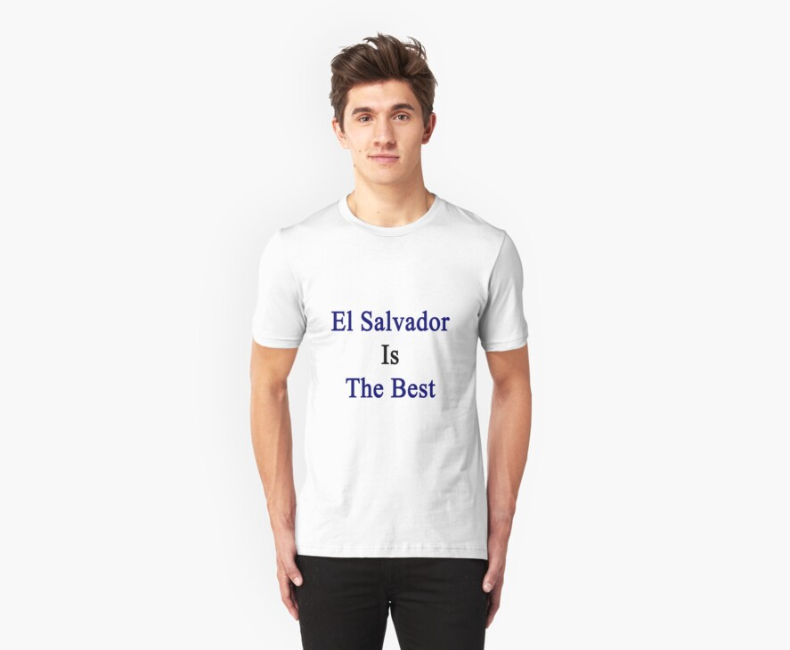 El Salvador Is The Best by supernova23