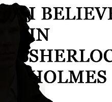 I Believe In Sherlock Holmes by ibemelaura