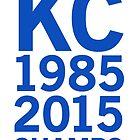 KC Royals 2015 Champions LARGE BLUE FONT by johnnabrynn