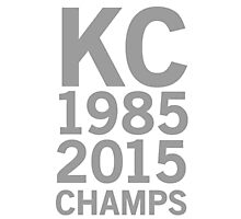 KC Royals 2015 Champions LARGE GRAY FONT Photographic Print