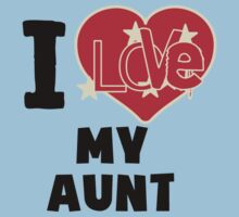 I Love My Aunt One Piece - Short Sleeve