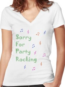Sorry for party rocking Women's Fitted V-Neck T-Shirt