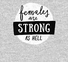 Females Are Strong As Hell   Blue T-Shirt