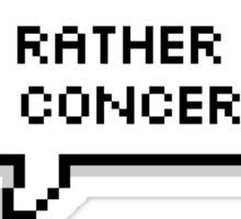 I'D RATHER GO TO A CONCERT RN Sticker