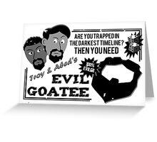 Evil Troy & Evil Abeard Greeting Card