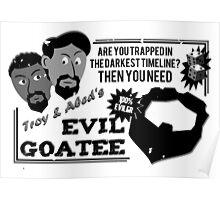 Evil Troy & Evil Abeard Poster