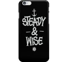 STEADY&WISE iPhone Case/Skin