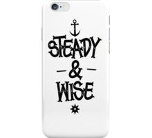 STEADY&WISE (white) iPhone Case/Skin