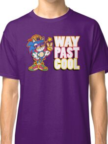 Way Past Cool, Dude! Classic T-Shirt