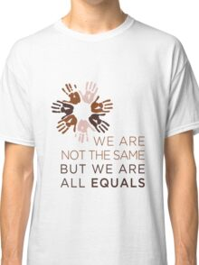 All Equal Classic T-Shirt